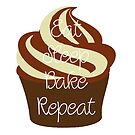 Eat Sleep Bake Repeat (Neutrals) by TesniJade