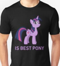 Twilight Sparkle Is Best Pony - MLP FiM - Brony Unisex T-Shirt