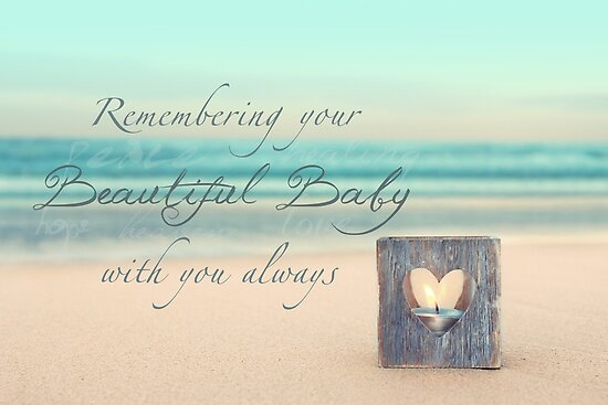 Remembering Your Baby by CarlyMarie