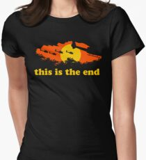 Apocalypse Now: This is the end Women's Fitted T-Shirt