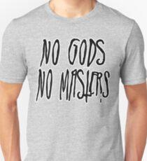 No Gods, No Masters Unisex T-Shirt