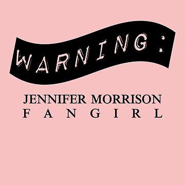 Warning: Jennifer Morrison Fangirl by fairytalelove