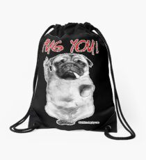 PUG YOU! Drawstring Bag