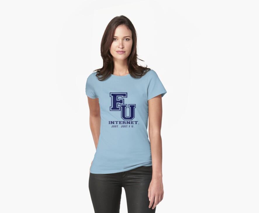 F U internet collegiate shirt by Weber Consulting