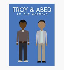Troy & Abed in the Morning Photographic Print