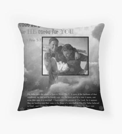 Cast your Cares upon Him Throw Pillow