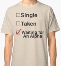 TEEN WOLF - WAITING FOR AN ALPHA Classic T-Shirt