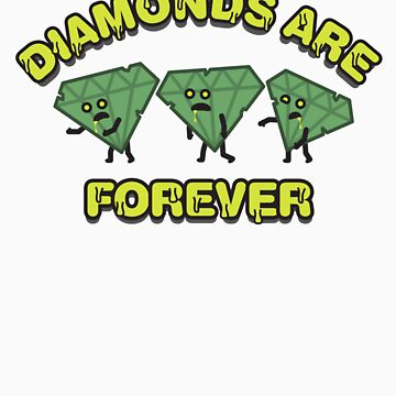 Diamonds Are Forever by DoctorOhm