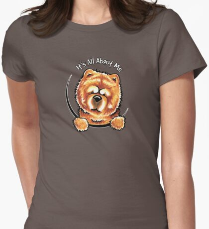 Chow Chow :: Its All About Me T-Shirt