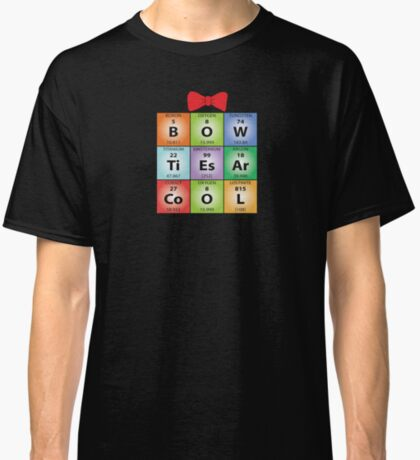 Bow ties chemical elements (Dark Colours) Classic T-Shirt