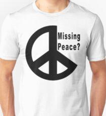 "Peace ""Missing Peace?"" Unisex T-Shirt"