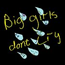 Girls Don't Cry Greeting Card by shady-pixel