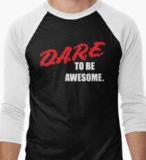 Defending Awesome - Dare to be Awesome Men's Baseball ¾ T-Shirt