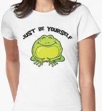 """Funny Frog """"Just Be Yourself"""" Womens Fitted T-Shirt"""