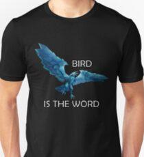 Anivia- Bird is the Word Unisex T-Shirt