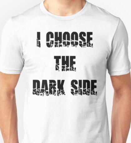 "Funny ""I Choose The Dark Side"" T-Shirt"