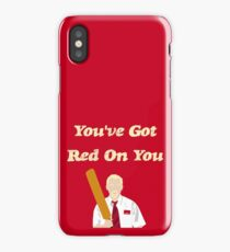 Shaun of the Dead - You've Got Red On You iPhone Case/Skin