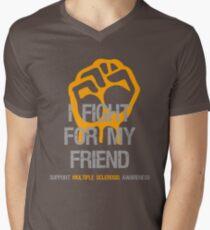 I Fight Multiple Sclerosis MS Awareness - Friend Men's V-Neck T-Shirt