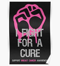 Breast Cancer Awareness Fight For Cure Poster