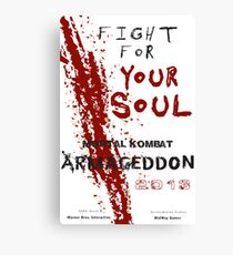 FIGHT FOR YOUR SOUL ! Canvas Print