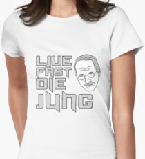 Live fast, die Jung Women's Fitted T-Shirt