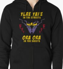 Yare Yare in the streets Zipped Hoodie