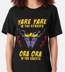 Yare Yare in the streets Slim Fit T-Shirt