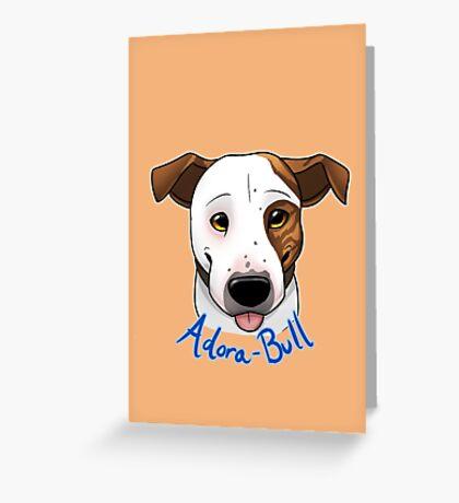 Adora-Bull Greeting Card