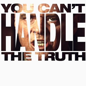 Handle The Truth by xeniusmedia