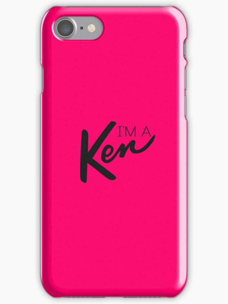 """I'm a Ken!"" [PINK] iPhone Case by MarajMagazine"