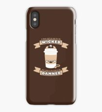 Drink of the Damned iPhone Case