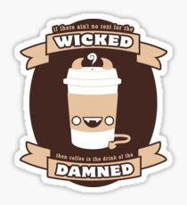 Drink of the Damned Sticker