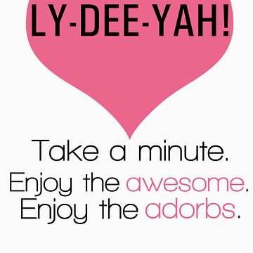 The Lizzie Bennet Diaries | The Ly-Dee-Yah! by jlbeattys