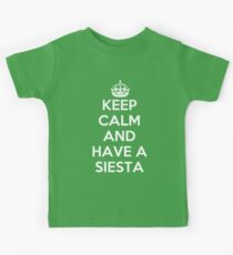 keep Calm and Have a Siesta Kids Tee