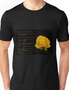 Yellow Rose With Verse - Pluck Not the Rose  T-Shirt