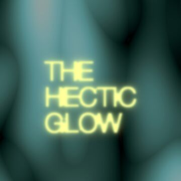 The Hectic Glow by hellotiger