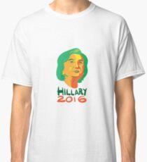 Hillary Clinton 2016 President Classic T-Shirt
