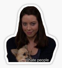 April Ludgate- I hate people Sticker