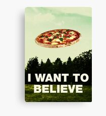 i want to believe in pizza Canvas Print