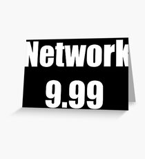 Network 9.99 Greeting Card