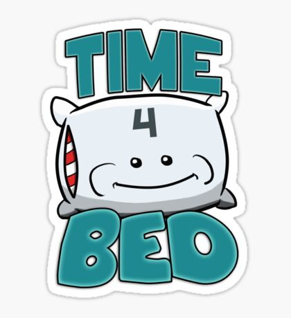 Time 4 Bed! Sticker