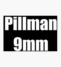 Pillman 9mm Photographic Print