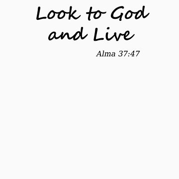 Look to God and Live by mirjenmom