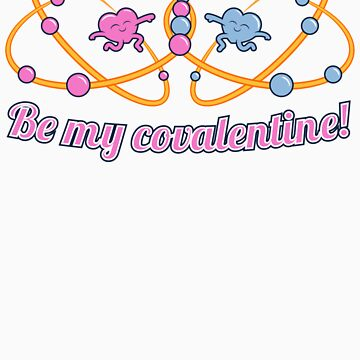 Be My COVALENTine by apalooza