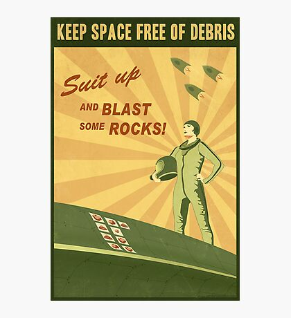 Keep Space Free of Debris Photographic Print