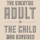Creative Adult by Nerd T's