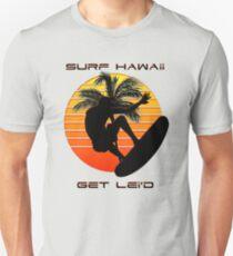 Surf Hawaii Get Lei'd Unisex T-Shirt