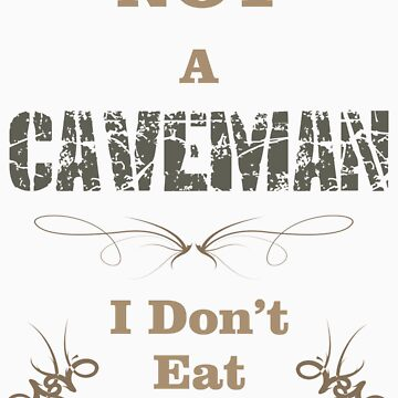 Not A Caveman by veganese