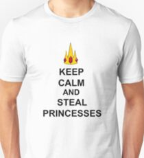 Keep Calm And Steal Princesses T-Shirt