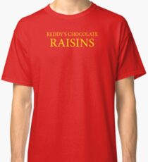 Reddy's Raisins - Utopia Classic T-Shirt
